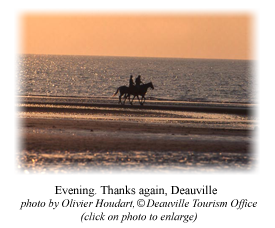 Evening. Thanks again, Deauville